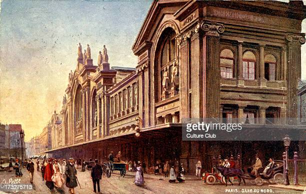 Gare du Nord Paris Early 20th century Constructed in 1863 by the architect Hittorff 'Villes de France' collection published by Raphael Tuck et Fils...