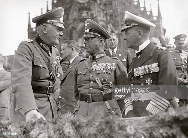General field marshal Werner von Blomberg colonel general Werner Fritsch and admiral Erich von Raeder Germany Photography 1391936...