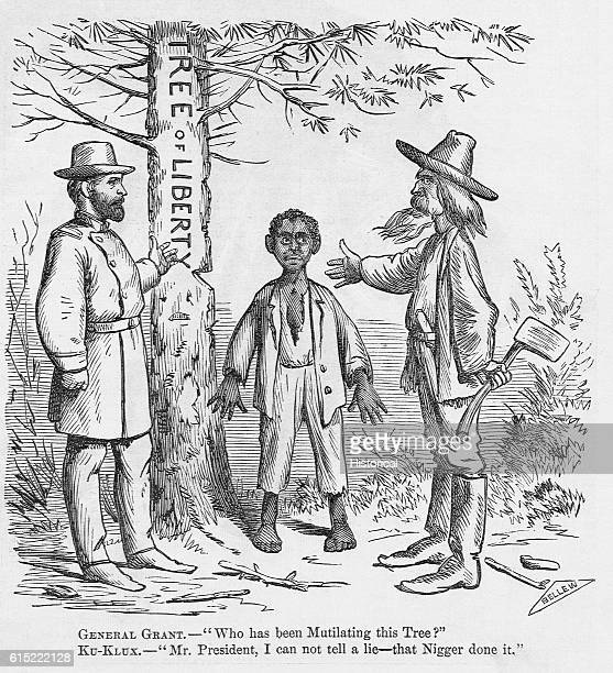 General Ulysses S Grant hears from a Ku Klux Klan member holding an ax that the African American has been mutilating the Tree of Liberty 1871