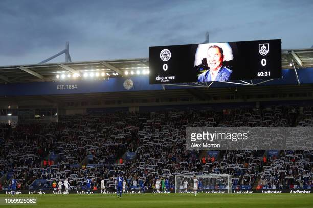 General view inside the stadium as a tribute to Vichai Srivaddhanaprabha is seen on scoreboard during the Premier League match between Leicester City...