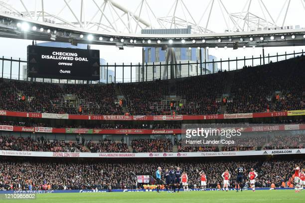 General view inside the stadium as a VAR review takes place over a goal from Alexandre Lacazette of Arsenal which was disallowed for offside during...