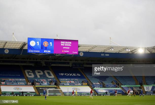 General view inside the stadium as the LED screen displays a 'No Goal' decision after a VAR check during the Premier League match between Leicester...