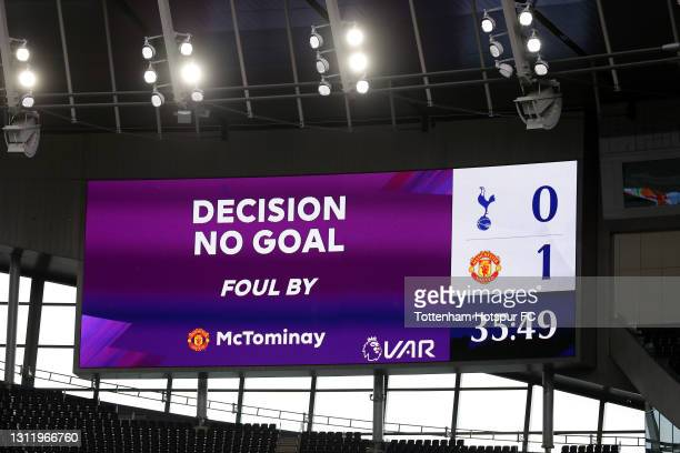General view inside the stadium as the LED Screen shows that the goal has been dissallowed by VAR for a foul during the Premier League match between...