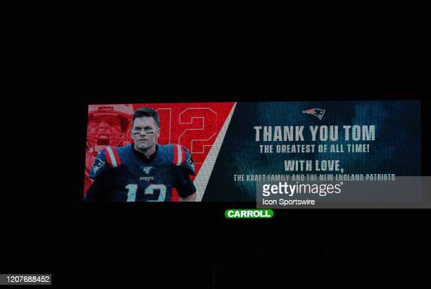 General view of a billboard with former New England Patriots quarterback Tom Brady being honored by the Kraft Family and New England Patriots on...