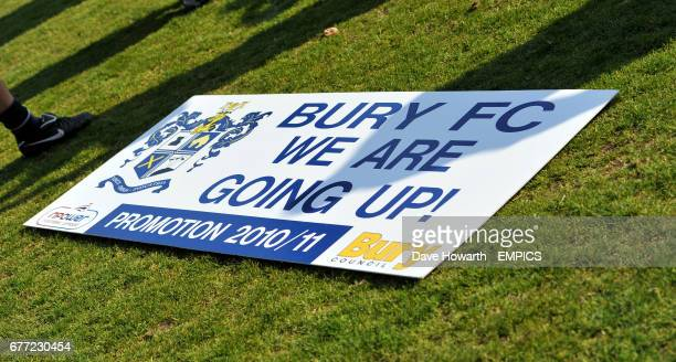 General view of a Bury FC 'We Are Going Up' promotion sign