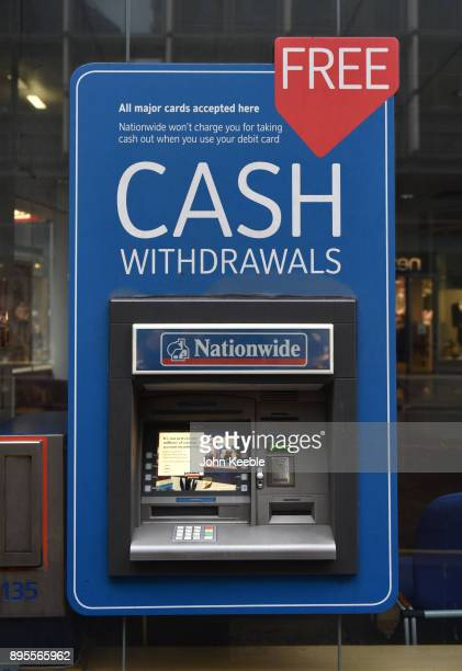 A general view of a Nationwide Bank ATM cash machine which offers free cash withdrawals on December 16 2017 in London England