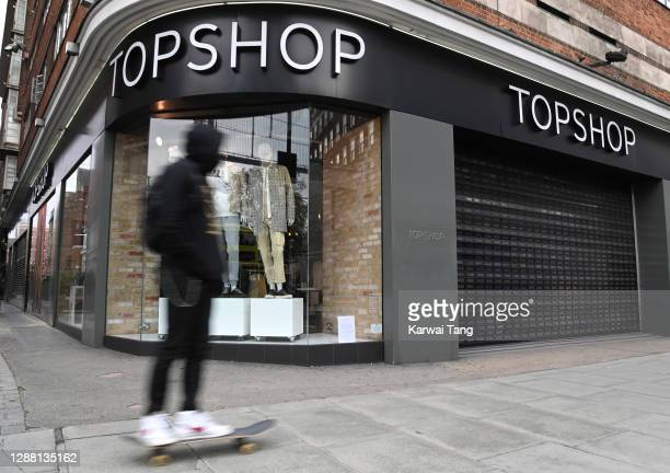 General view of a Topshop store on Oxford Street today on November 27, 2020 in London, England. British fashion empire Arcadia, which owns Topshop...