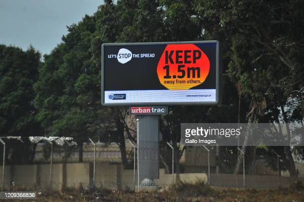 A general view of billboard M5 on Day Twelve of National Lockdown on April 07 2020 in Cape Town South Africa According to media reports President...