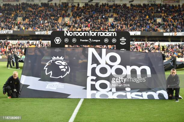 A general view of No Room for Racism banner during the Premier League match between Wolverhampton Wanderers and Southampton FC at Molineux on October...