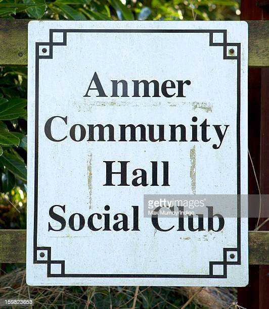 A general view of the Anmer Community Hall Social Club sign in Anmer on January 13 2013 in King's Lynn England It has been reported that Queen...