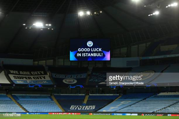 General view of The Etihad Stadium with the big screens wishing City Good Luck in Instanbul during the UEFA Champions League Semi Final Second Leg...