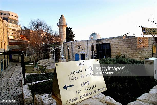A general view taken 11 January 2005 shows a Palestinian mosque which was turned into an art gallery by Orthodox Jews in the Galilee town of Safed...