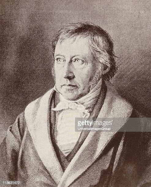 Georg Wilhelm Friedrich Hegel 1770 to 1831 German philosopher