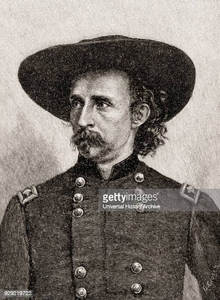 George Armstrong Custer 1839 – 1876 United States Army officer and cavalry commander in the American Civil War and the American Indian Wars From The...