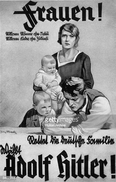 German election poster appealing to women to vote for Adolf Hitler for the benefit of their families