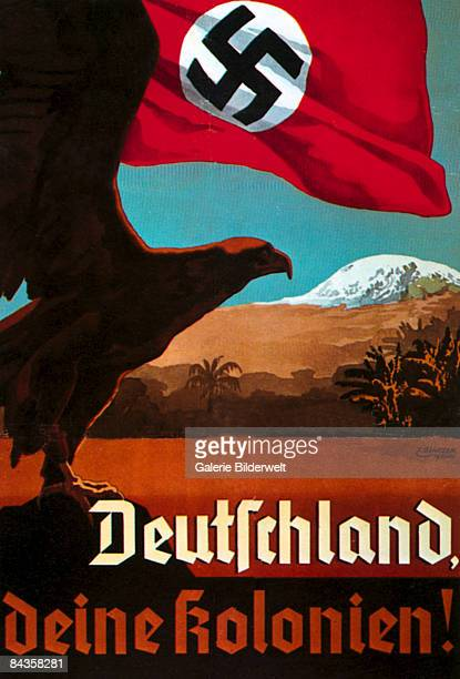 A German poster featuring a German flag flying over the country's colonies overlooked by an eagle 1935 The caption reads 'Deutschland deine kolonien'...