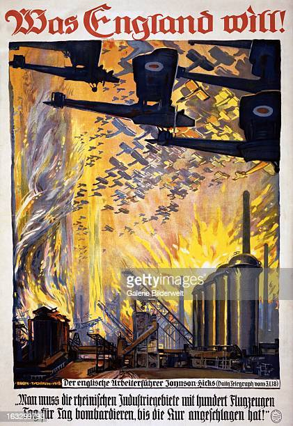 German propaganda poster showing swarms of British planes bombing a factory Text What England wants Additional text is a quote from British Labour...