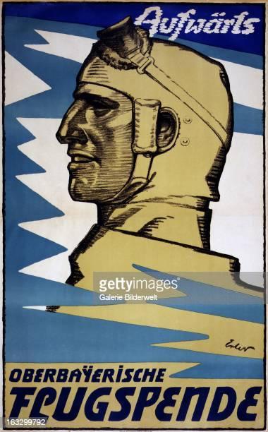 German propaganda poster showing the profile of a German pilot Original Title Aufwärts Oberbayerische Flugspende Translation of title Onwards Upper...