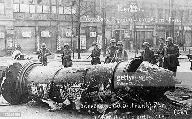 German Revolution in Berlin Germany 1918 Street battles barricades in Frankfurter Straße In November 1918 Spartacist leader Karl Liebknecht declared...