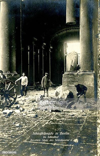 German Revolution in Berlin Germany 1918 Street fighting destroyed stone pillar and rubble In November 1918 Spartacist leader Karl Liebknecht...