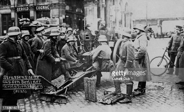 German Revolution in Berlin Germany 1918 Street scene In November 1918 Spartacist leader Karl Liebknecht declared the German Socialist Republic In...