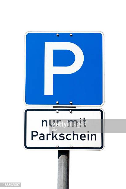 German road sign - parking only with ticket / Parkschein