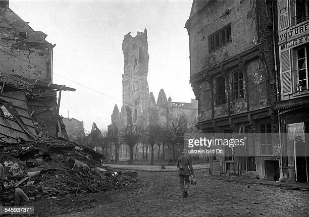 German Spring Offensive in the section Arras La Fere view of the destroyed cathedral in the reconquered Peronne late March 1918
