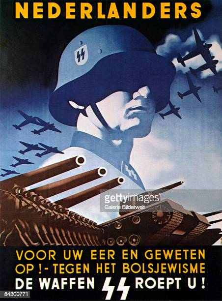 A German World War II recruitment poster from Holland depicts a WaffenSS man surrounded by troops tanks and aircraft circa 1943 The slogan reads...