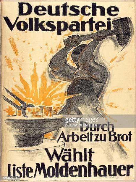 Germany 20th century Deutsche Volkspartei Durch Arbeitzu Brot Wahlt Liste Moldenhauer Propaganda poster of German People's Party Dumont Schauberg...