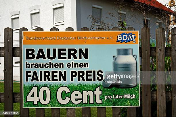 Germany BadenWuerttemberg Kirchdorf an der Iller Demonstration of german dairy farmers against low producer prices Boycott of dairy factories poster...