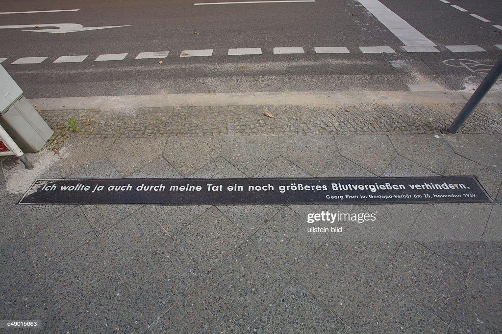 "Germany - Berlin - Mitte: the new momorial for Georg Elser in the street ""Wilhelmstrasse"" : News Photo"