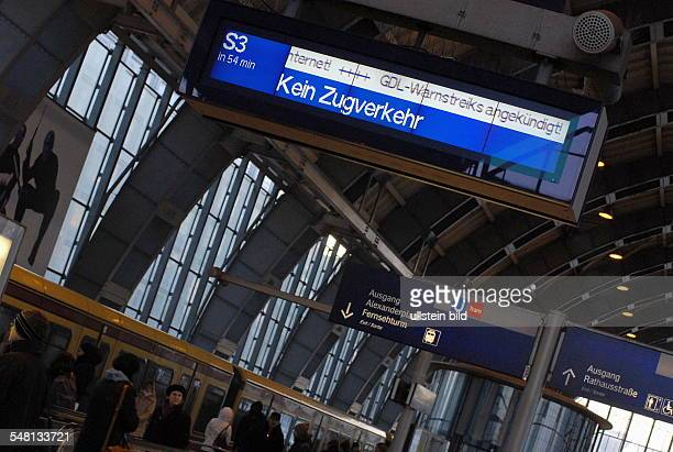 Germany Berlin Mitte - warning strike of the trade union of the locomotive drivers GDL between 6 am and 8 am, no train service at Alexanderplatz...