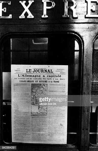 'Germany surrendered AlsaceLorraine will return to France'Front page of a special edition of 'Le Journal' on the railway car in Compiegne in which...