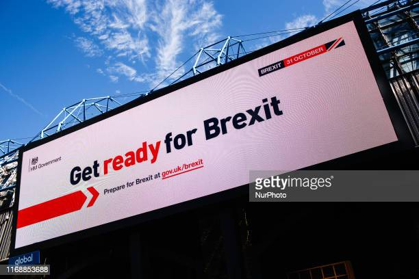 A 'Get ready for Brexit' billboard part of a huge government information campaign lights up an advertising screen on Westminster Bridge Road in...