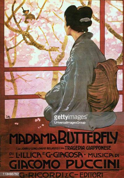 Giacomo Puccini Italian composer of operas Poster for Madama Butterfly an opera in three acts with an Italian libretto by Luigi Illica and Giuseppe...
