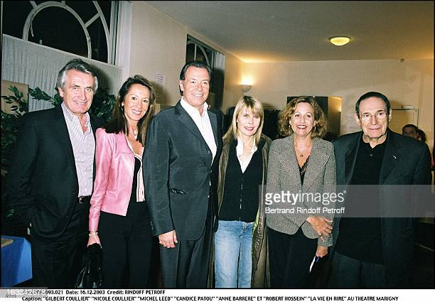 Gilbert Coullier Nicole Coullier Michel Leeb Candice Patou Anne Barrere and Robert Hossein the play La Vie En Rire at the Marigny theater