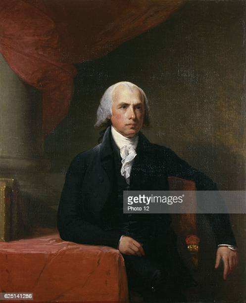 Gilbert Stuart American school James Madison American politician and philosopher Fourth President of the United States