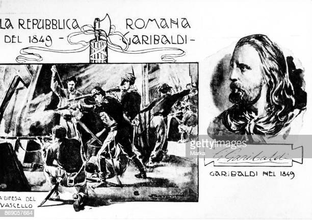 Giuseppe Garibaldi The Roman Republic 1849