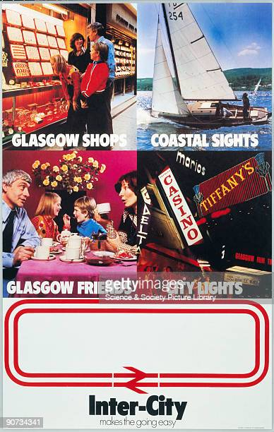 Glasgow Shops, Coastal Sights, Glasgow Friends, City Lights'. Poster produced for British Rail , promoting intercity services to Glasgow in Scotland,...