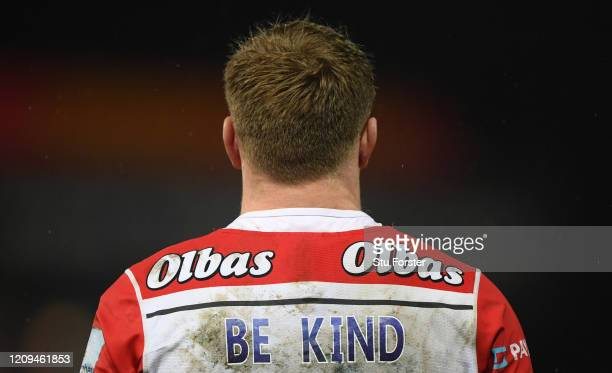 Gloucester player wearing the 'Be Kind' playing Shirt before the Gallagher Premiership Rugby match between Gloucester Rugby and Sale Sharks at on...