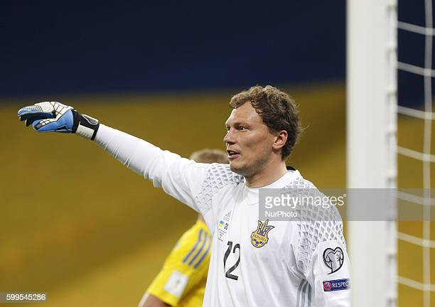 Goalkeeper of Ukraine Andriy Pyatov reacts during the World Cup 2018 qualifier soccer match Ukraine vs Iceland at Olimpiyskiy stadium in Kiev5...