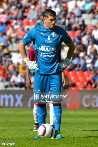 Goalkeeper Tiago Volpi of Queretaro looks on during the 4th round match between Queretaro and Morelia as part of the Torneo Apertura 2017 Liga MX at...