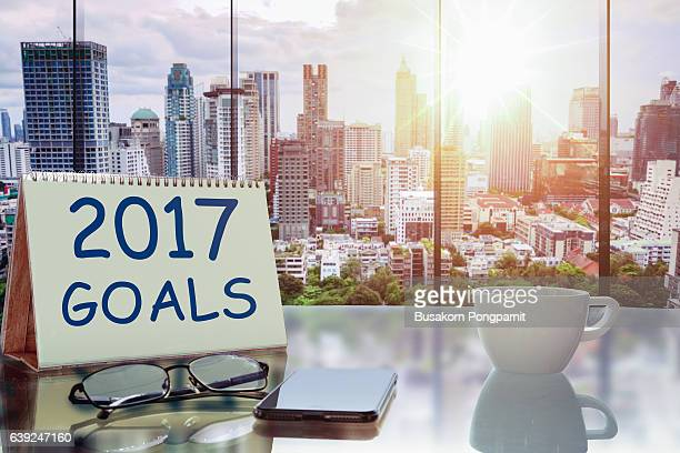 2017 goals - the business concept of business about goals in 2017 with the background of modern office building