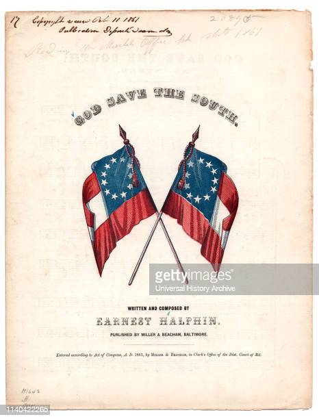 God Save the South Sheet Music Written and Composed by Ernest Halphin Published by Miller Beacham Baltimore 1861