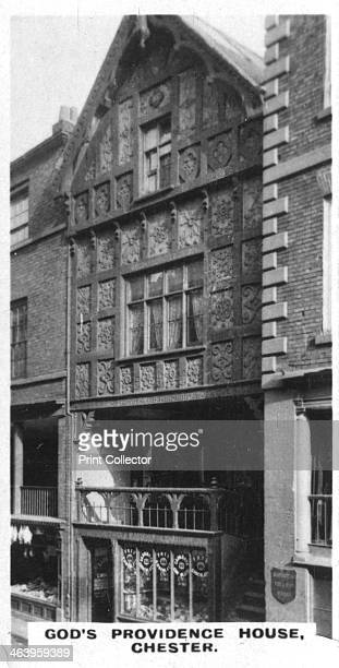 God's Providence House Chester c1920s During an outbreak of the plague during the 17th century it is said that not a house in the city was spared...