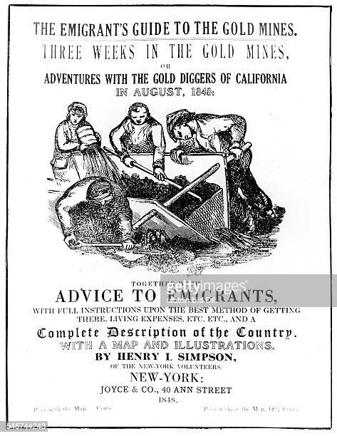 Gold rush California 18481854 Front page of a vade mecum ' Emigrant's Guide to the Gold Mines including an 'Advice to Emigrants'NY August 1848