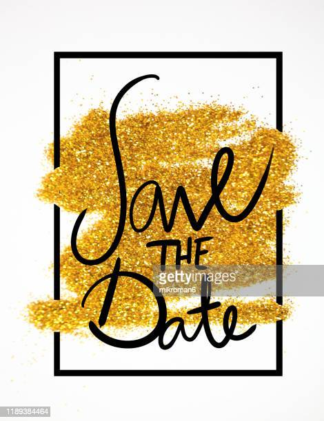 golden glitter with save the date - save the date stock pictures, royalty-free photos & images