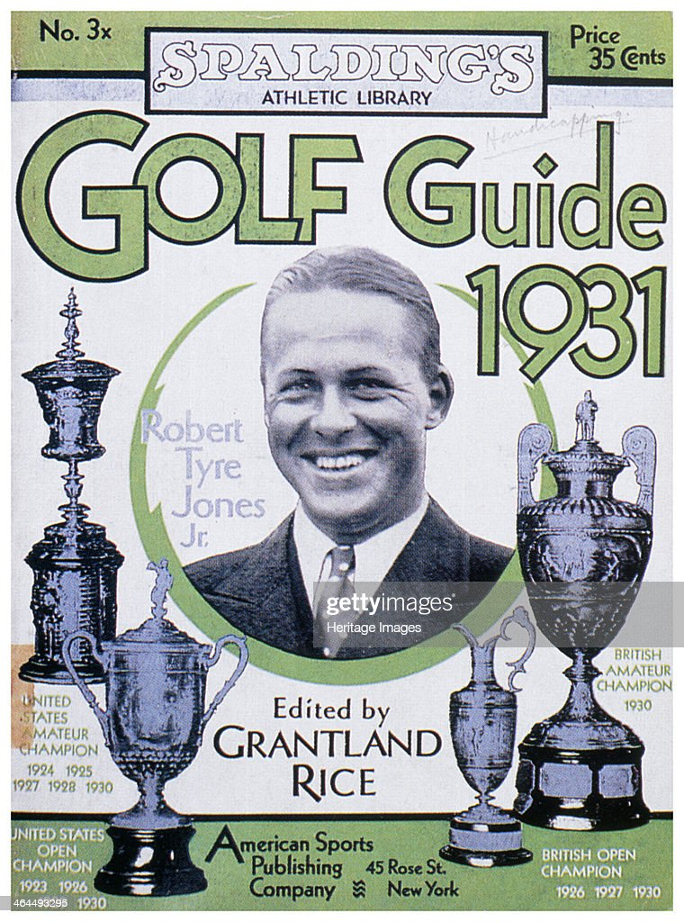 Golf Guide 1931, featuring Bobby Jones, American, 1931. : ニュース写真
