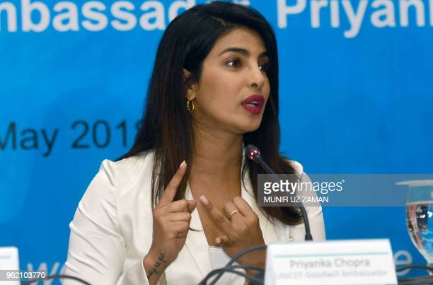 Goodwill Ambassador Indian actress Priyanka Chopra speaks during a press conference in the Bangladeshi capital Dhaka on May 24 2018 Chopra has been...
