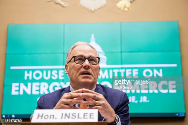 Gov Jay Inslee testifies during a House Energy and Commerce Environment and Climate Change Subcommittee hearing on Capitol Hill on April 2 2019 in...